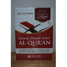 Dasar-Dasar Ilmu Al-Qur'an