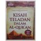 Kisah Teladan Dalam Al-Qur'an