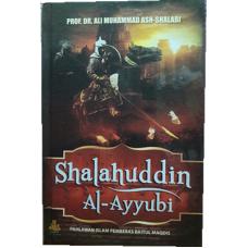 Shalahuddin Al-Ayyubi, Pahlawan Islam Pembebas Baitul Maqdis